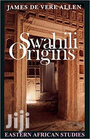 Swahili Origins -james De Vere Allen   Books & Games for sale in Nairobi, Nairobi Central