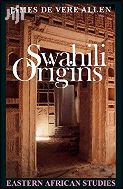 Swahili Origins -james De Vere Allen