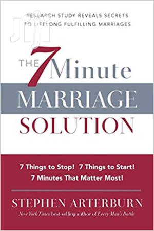 The 7 Minute Marriage Solution -stephen Arterburn   Books & Games for sale in Nairobi, Nairobi Central