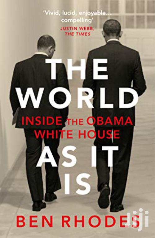 The World As It Is -ben Rhodes