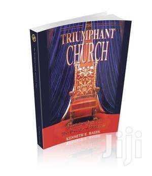The Triumphant Church By Kenneth Hagin   Books & Games for sale in Nairobi, Nairobi Central
