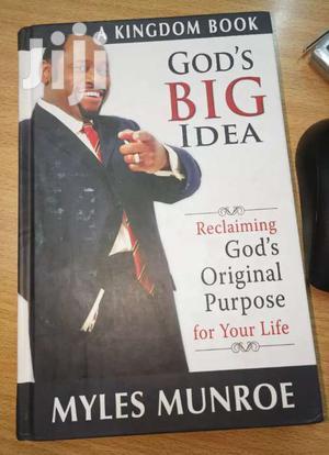 God's Big Idea Myles Munroe | Books & Games for sale in Nairobi, Nairobi Central