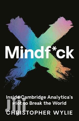 MINDF*CK By Christopher Wylie~Politics~Socialmedia~Government~Ebooks   Books & Games for sale in Nairobi, Nairobi Central