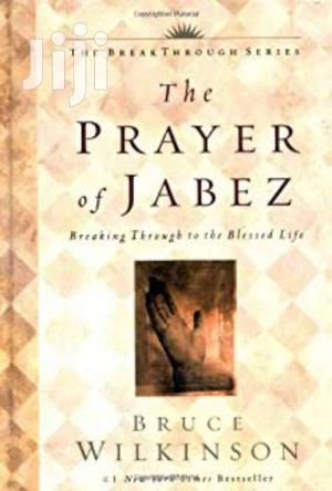 Prayer Of Jabez - Bruce Wilkinson | Books & Games for sale in Nairobi, Nairobi Central