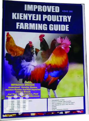 Imroved Kienyeji Poultry Farming Guide | Books & Games for sale in Nairobi, Nairobi Central
