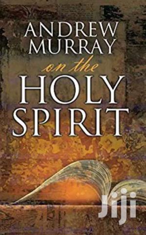 On The Holy Spirit -andrew Murray | Books & Games for sale in Nairobi, Nairobi Central