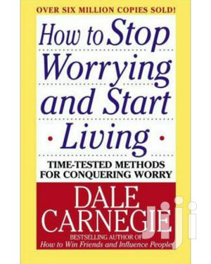 How to Stop Worrying and Start Loving by Dale Garnegie~Ebooks/Books   Books & Games for sale in Nairobi, Nairobi Central