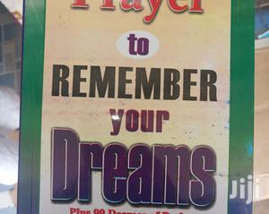 Prayers To Remember Your Dreams - Tella Olayeri. | Books & Games for sale in Nairobi, Nairobi Central