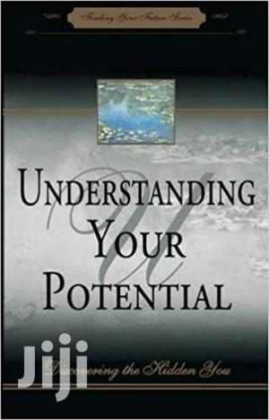 Understanding Your Potential: Discovering the Hidden You, Myles Munroe | Books & Games for sale in Nairobi, Nairobi Central