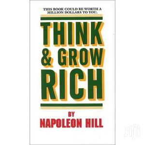 Think and Grow Rich by Napoleon Hill | Books & Games for sale in Nairobi, Nairobi Central